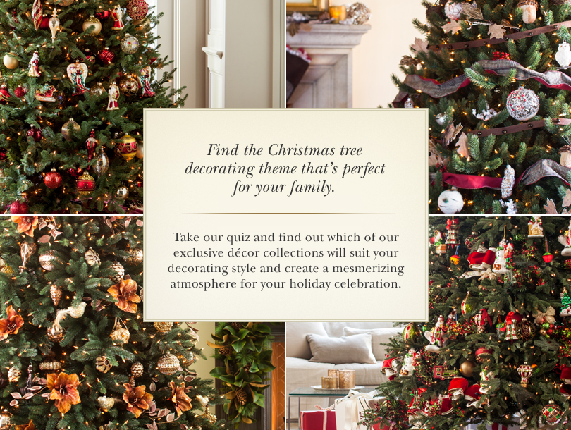 Join Balsam Hill's Personality Quiz and find out your holiday decorating style.